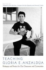 Teaching Gloria E. Anzaldúa