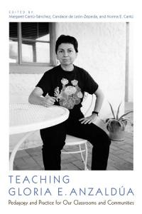 Teaching Gloria E  Anzald  a Book