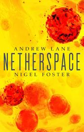 Netherspace: Netherspace 1