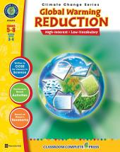 Global Warming: Reduction Gr. 5-8