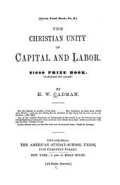 The Christian Unity of Capital and Labor