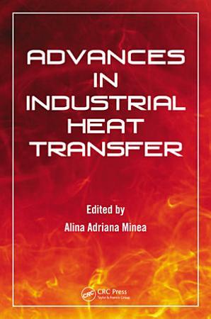 Advances in Industrial Heat Transfer PDF