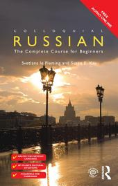 Colloquial Russian: The Complete Course For Beginners, Edition 3