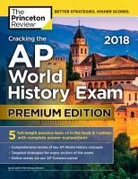 Cracking the AP World History Exam 2018  Premium Edition PDF
