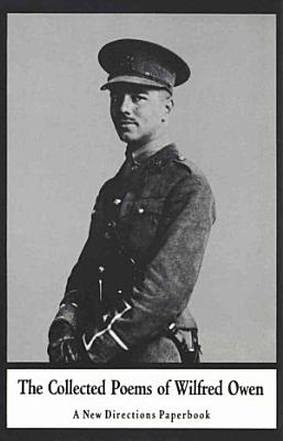 The Collected Poems of Wilfred Owen PDF