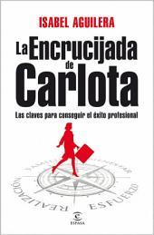 La encrucijada de Carlota
