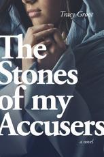The Stones of My Accusers PDF