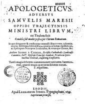 Apologeticus adversus Sam. Maresii librum cui titulum fecit Gandela sub modio posita per clerum romanum,... auctore Ioanne a Chokier de Surlet