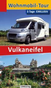 Wohnmobil-Tour - 3 Tage EXKLUSIV Vulkaneifel: Ausgabe 2