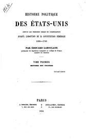 Histoire politique des États-Unis: 1: Histoire des colonies