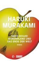 Hard boiled Wonderland und Das Ende der Welt PDF