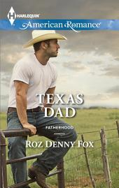 Texas Dad: A Single Dad Romance