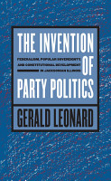 The Invention of Party Politics PDF