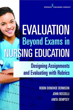 Evaluation Beyond Exams in Nursing Education PDF