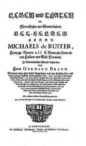 Leben und Thaten des Herrn Michael von Ruiter, Admiral von Holland