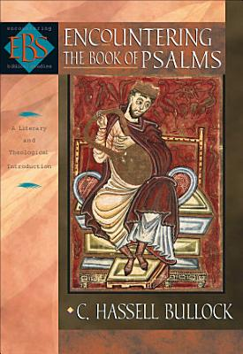 Encountering the Book of Psalms