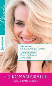 Le dilemme de Tamara - Coup de foudre à Palerme - Un printemps pour s'aimer