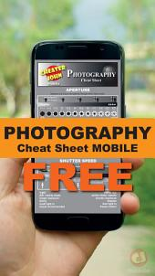 Photography Cheat Sheet: Mobile - Free