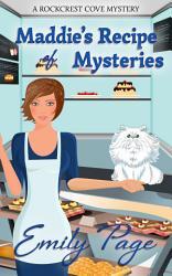 Maddie S Recipe Of Mysteries Book PDF
