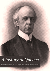 A history of Quebec: its resources and people : illustrated, Volume 2