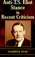 Anti T S  Eliot Stance in Recent Criticism PDF