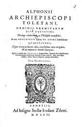Alphonsi Archiepiscopi Toletani ... In tres Aristotelis Libros De Anima Subtilissimae Qvaestiones