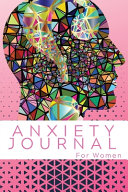 Anxiety Journal For Women