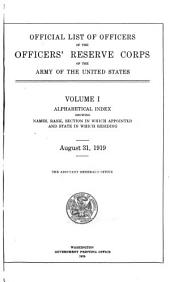 Official List of Officers of the Officers' Reserve Corps of the Army of the United States ...