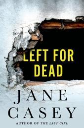 Left for Dead: A Maeve Kerrigan Novella