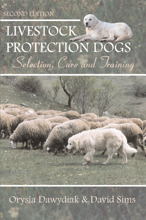 Livestock Protection Dogs  2nd Edition