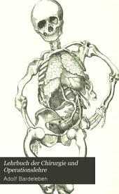 Lehrbuch der Chirurgie und Operationslehre