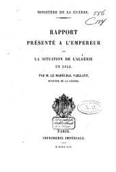 Rapport présenté à l'Empereur sur la situation de l'Algérie en 1853