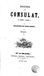 Histoire du Consulat (1795-1804): Bonaparte