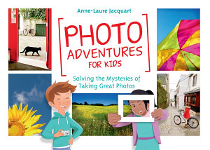 Photo Adventures for Kids Book