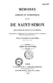 Mémoires complets et authentiques du duc de Saint-Simon sur le siècle de Louis XIV et la régence: Volume10