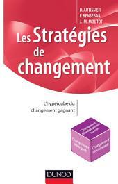 Les stratégies de changement : L'hypercube du changement gagnant