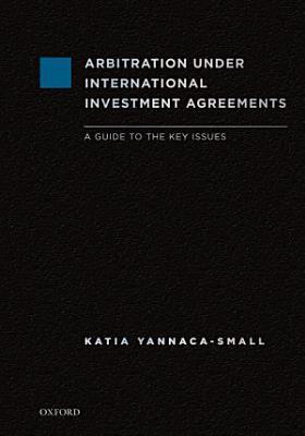 Arbitration Under International Investment Agreements PDF