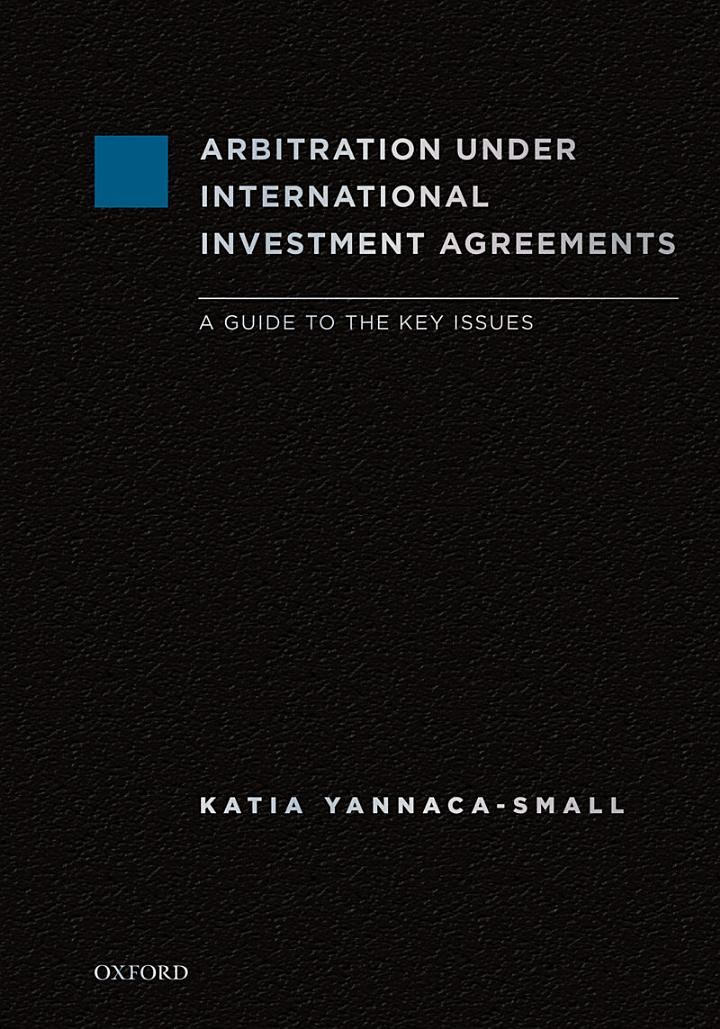 Arbitration Under International Investment Agreements