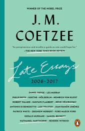 Late Essays: 2006-2016