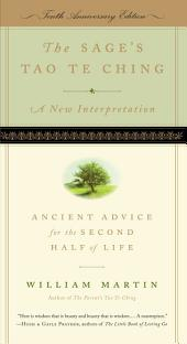 The Sage's Tao Te Ching, Tenth Anniversary Edition: Ancient Advice for the Second Half of Life, Edition 10