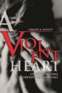 A Violent Heart