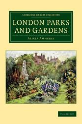 London Parks And Gardens Book PDF