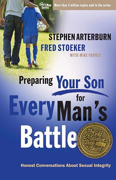 Preparing Your Son for Every Man s Battle PDF