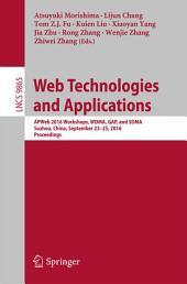 Web Technologies and Applications: APWeb 2016 Workshops, WDMA, GAP, and SDMA, Suzhou, China, September 23-25, 2016, Proceedings