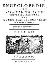 Encyclopédie, Ou Dictionnaire Universel Raisonné Des Connoissances Humaines: Cou - Ddx, Volume12
