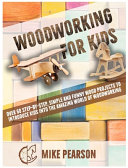 Woodworking for Kids PDF
