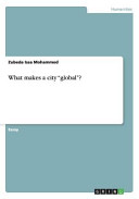 What Makes a City Global?