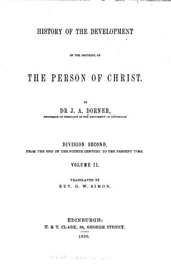 History of the Development of the Doctrine of the Person of Christ PDF