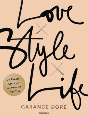 Love x Style x Life PDF