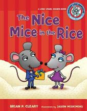 #3 The Nice Mice in the Rice: A Long Vowel Sounds Book